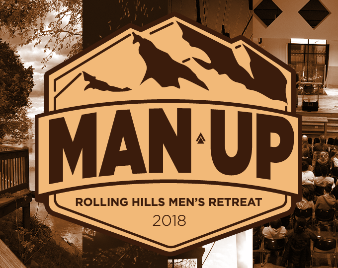 Man Up: A RHCC Men's Retreat